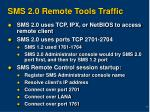 sms 2 0 remote tools traffic