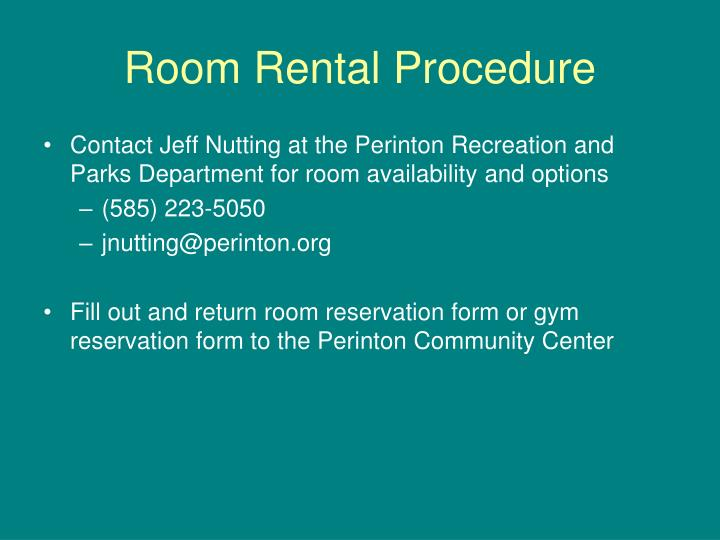 Room rental procedure