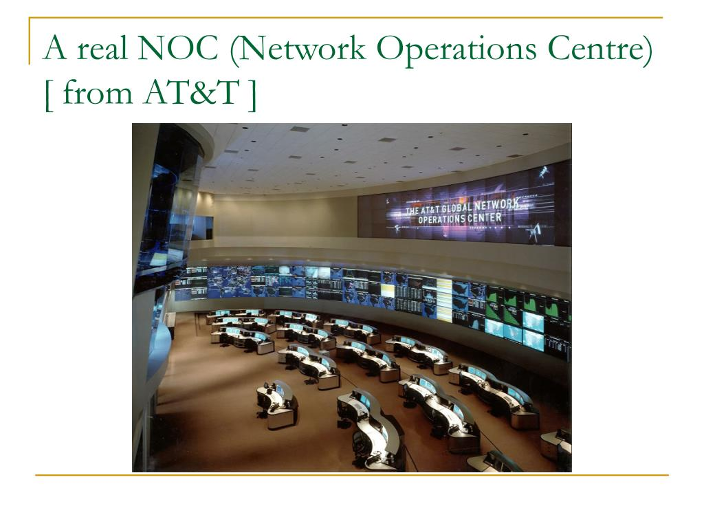A real NOC (Network Operations Centre)