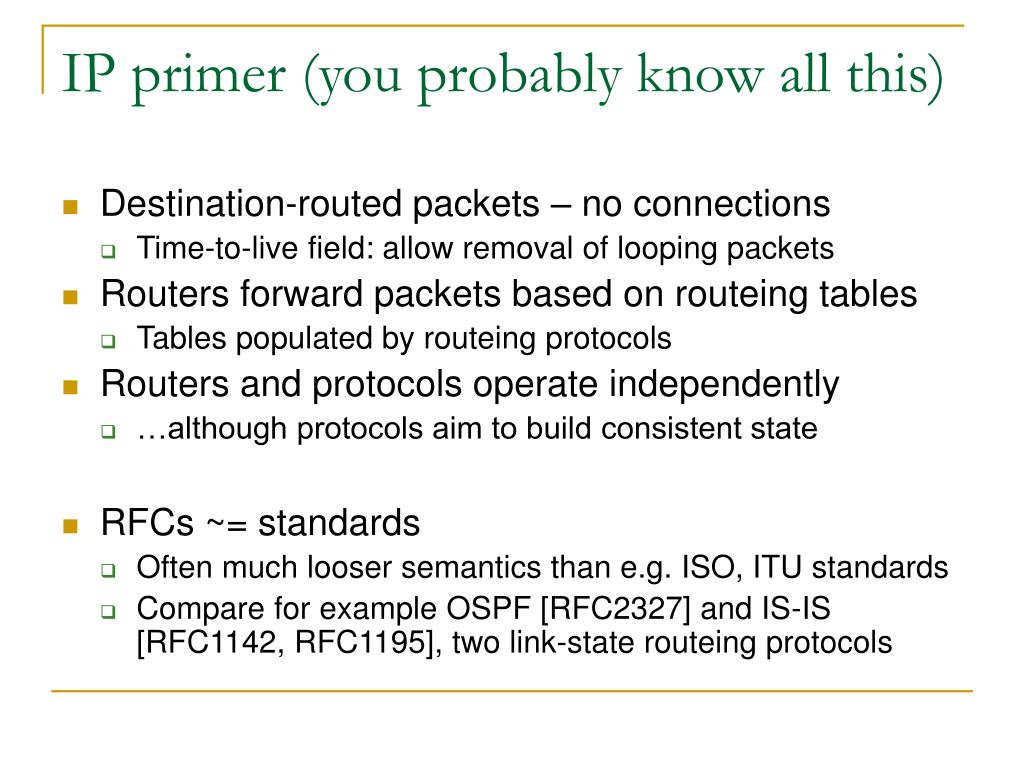 IP primer (you probably know all this)