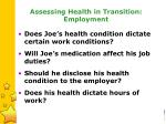 assessing health in transition employment