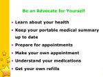 be an advocate for yourself