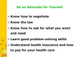 be an advocate for yourself25