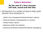 today s outcomes5
