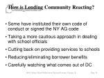 how is lending community reacting