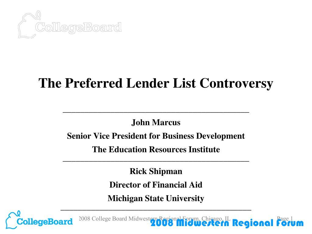 the preferred lender list controversy