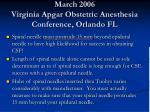 march 2006 virginia apgar obstetric anesthesia conference orlando fl