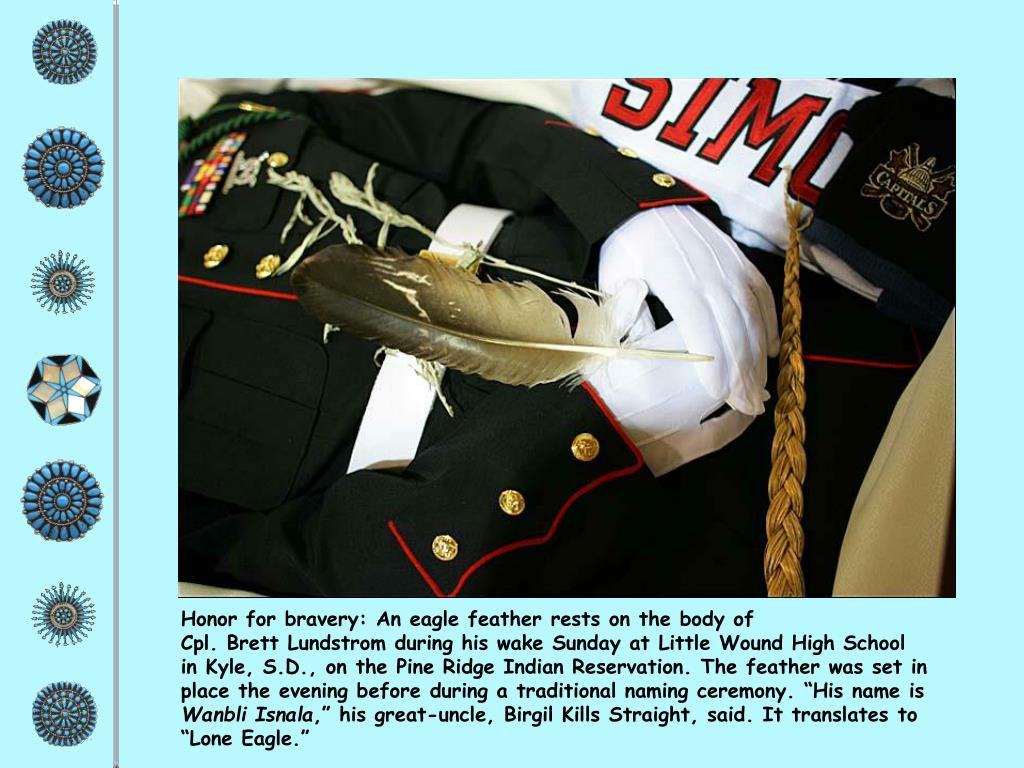 Honor for bravery: An eagle feather rests on the body of