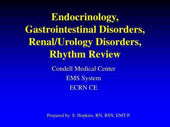 endocrinology gastrointestinal disorders renal urology disorders rhythm review n.