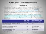 alara action levels and dose limits section 3