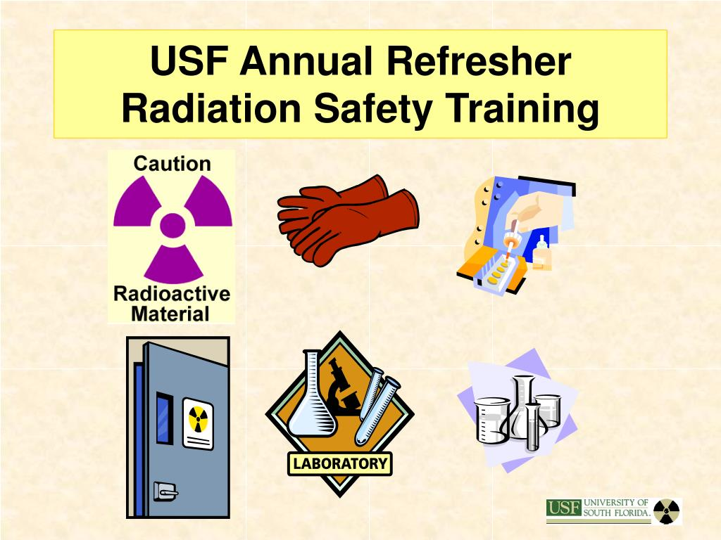 usf annual refresher radiation safety training l.