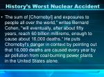 history s worst nuclear accident25