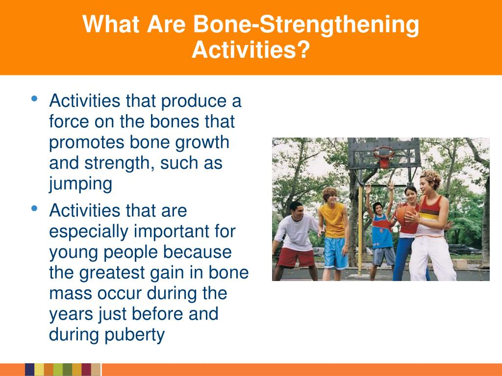 What Are Bone-Strengthening Activities?