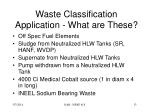 waste classification application what are these