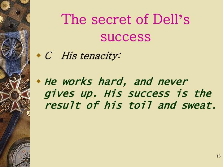 The secret of Dell