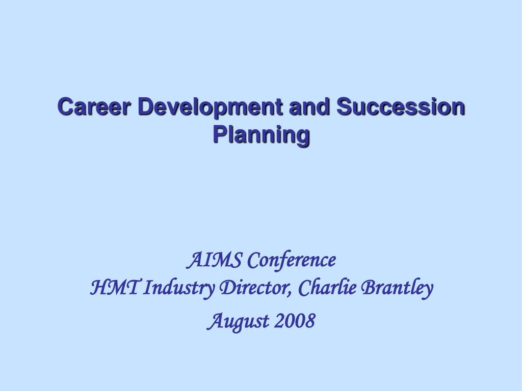 career development and succession planning l.