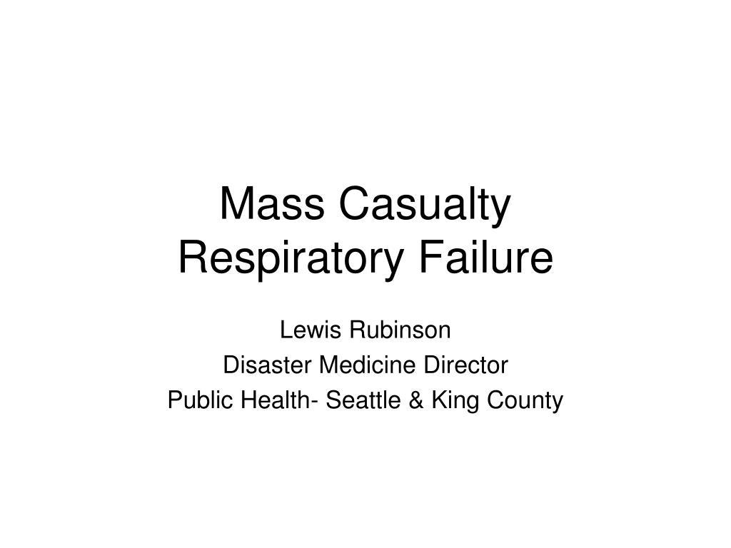 mass casualty respiratory failure l.