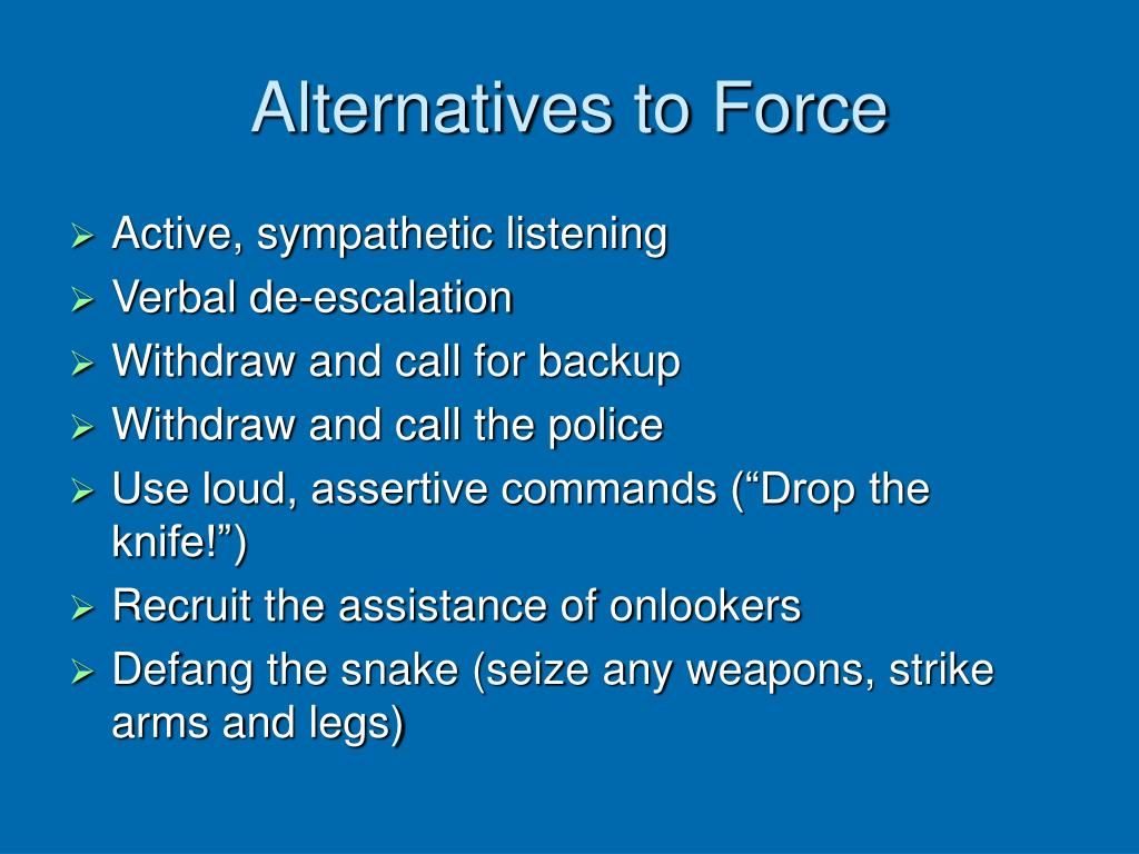 Alternatives to Force