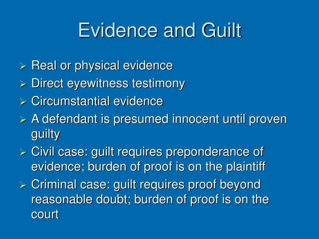 Evidence and Guilt