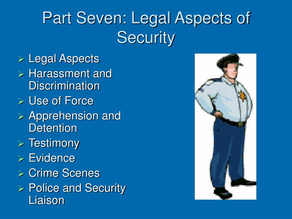 Part Seven: Legal Aspects of Security