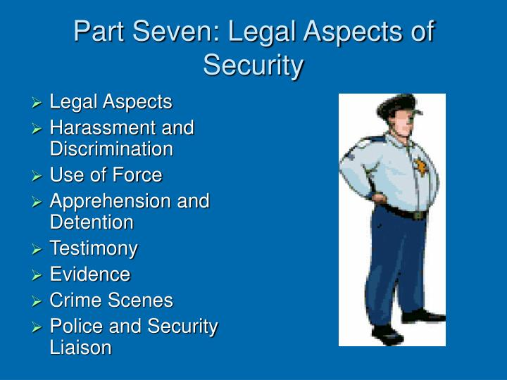 Part seven legal aspects of security