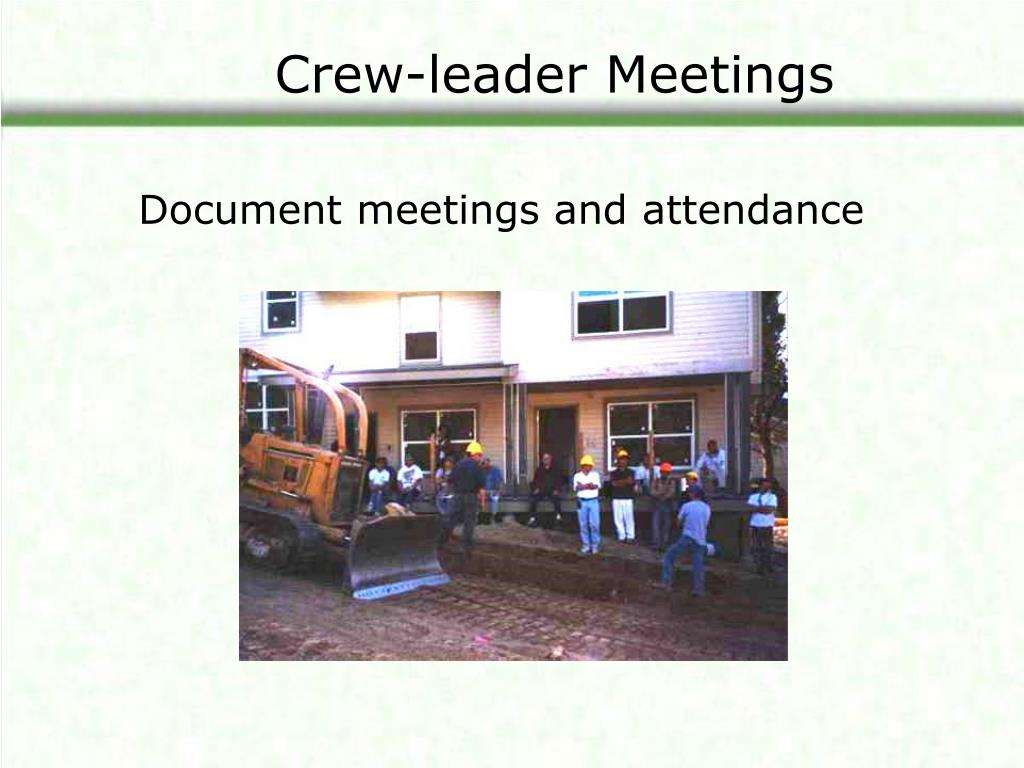 Crew-leader Meetings