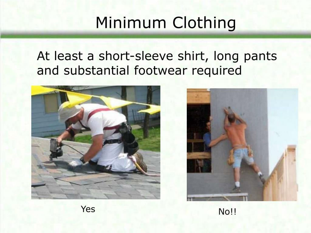 Minimum Clothing