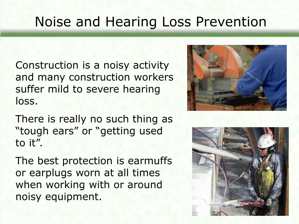 Noise and Hearing Loss Prevention