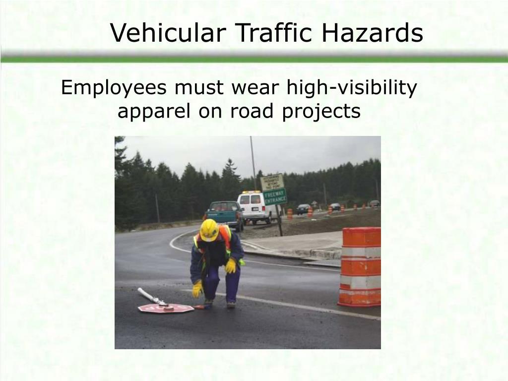 Vehicular Traffic Hazards