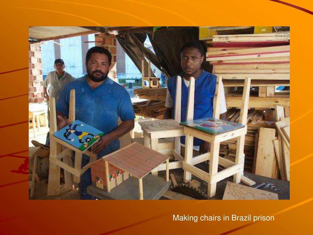 Making chairs in Brazil prison