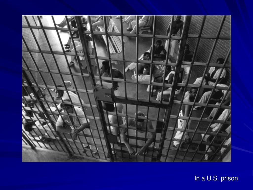 In a U.S. prison