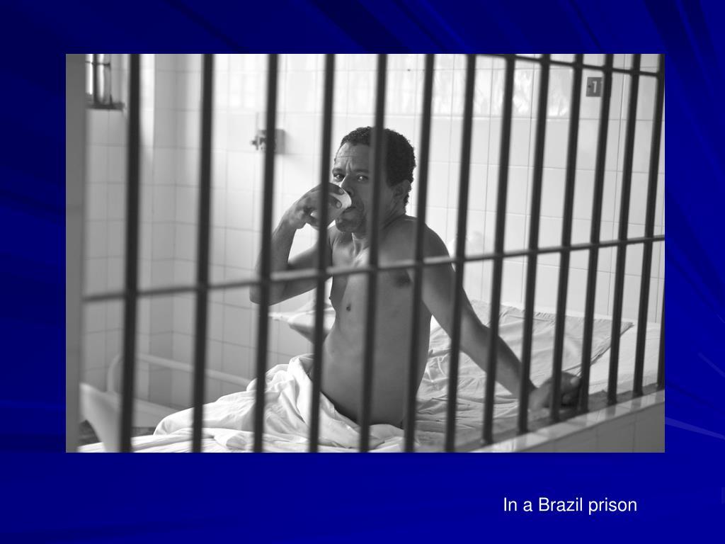 In a Brazil prison