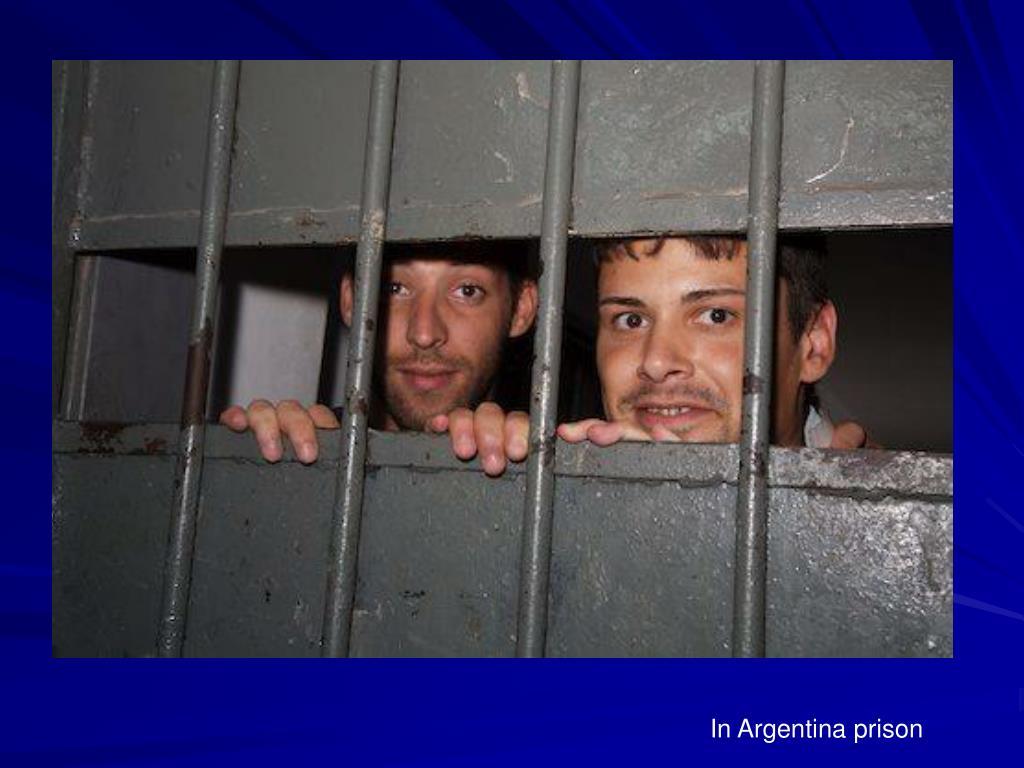 In Argentina prison