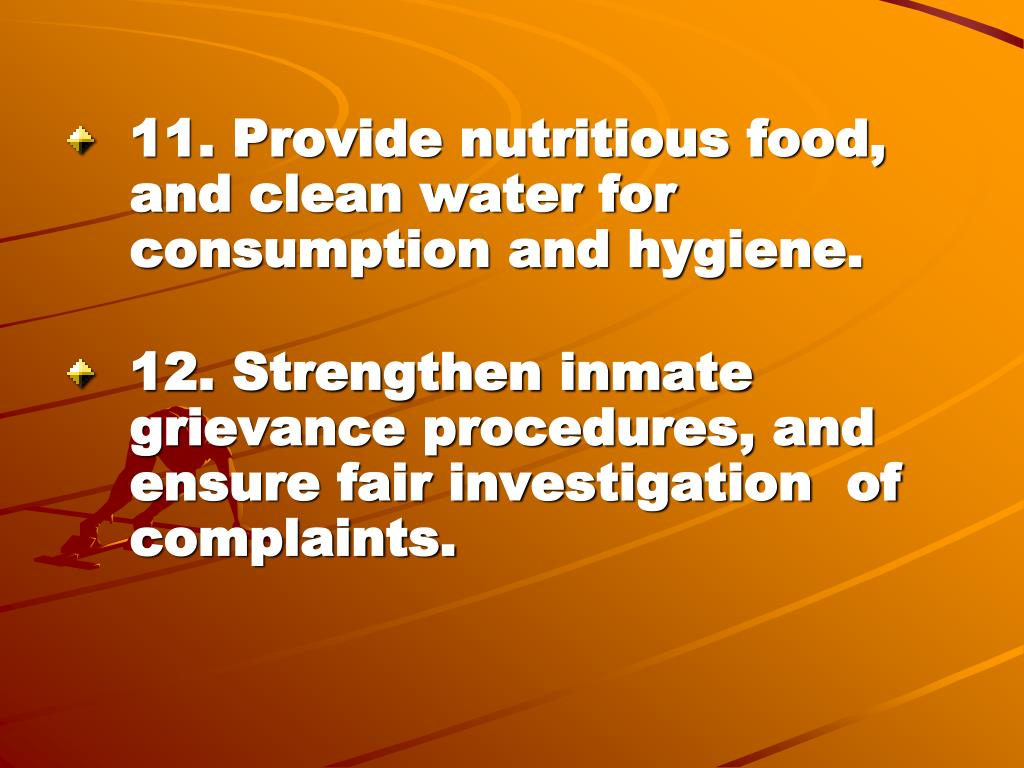 11. Provide nutritious food, and clean water for consumption and hygiene.