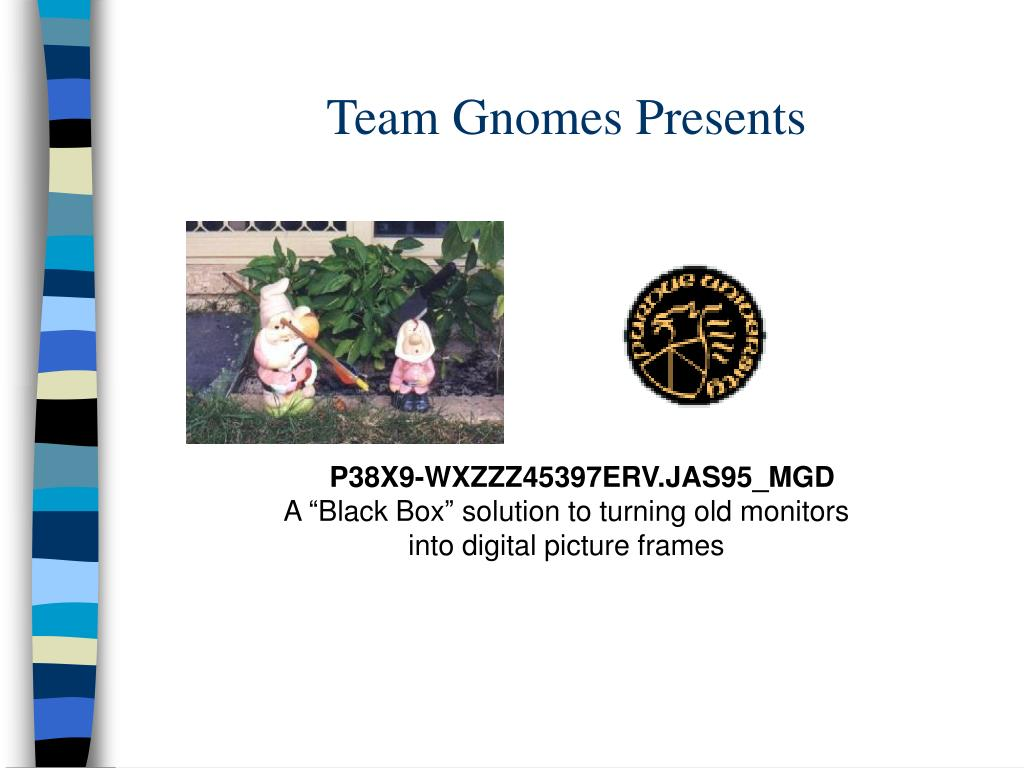 team gnomes presents l.