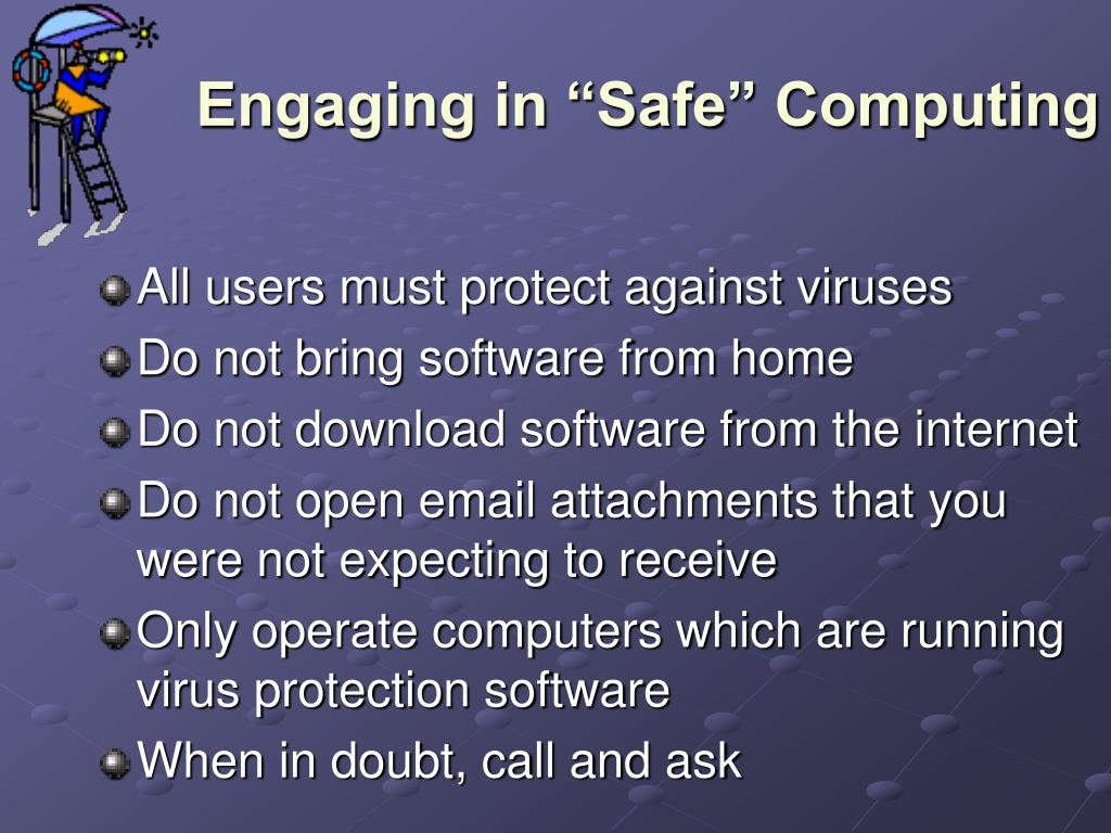 "Engaging in ""Safe"" Computing"
