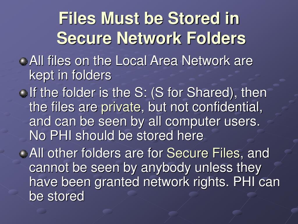 Files Must be Stored in