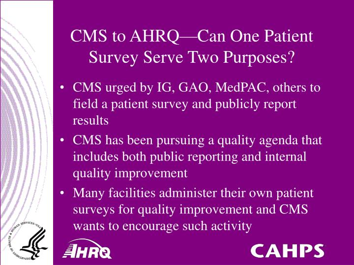 Cms to ahrq can one patient survey serve two purposes