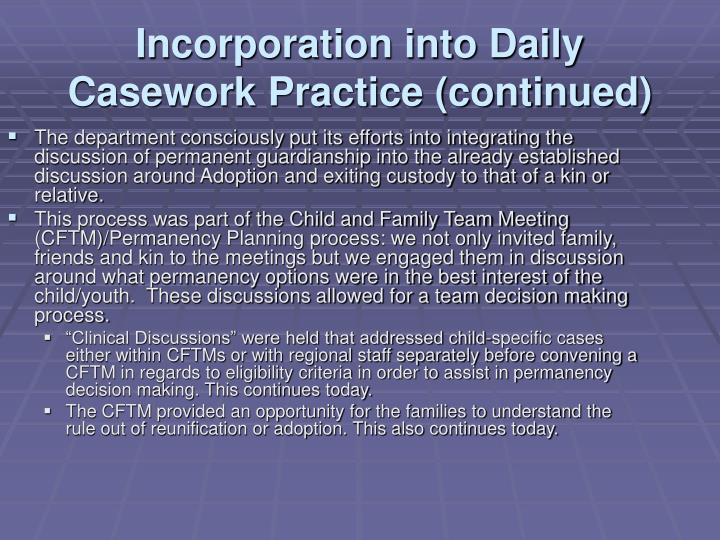 Incorporation into daily casework practice continued