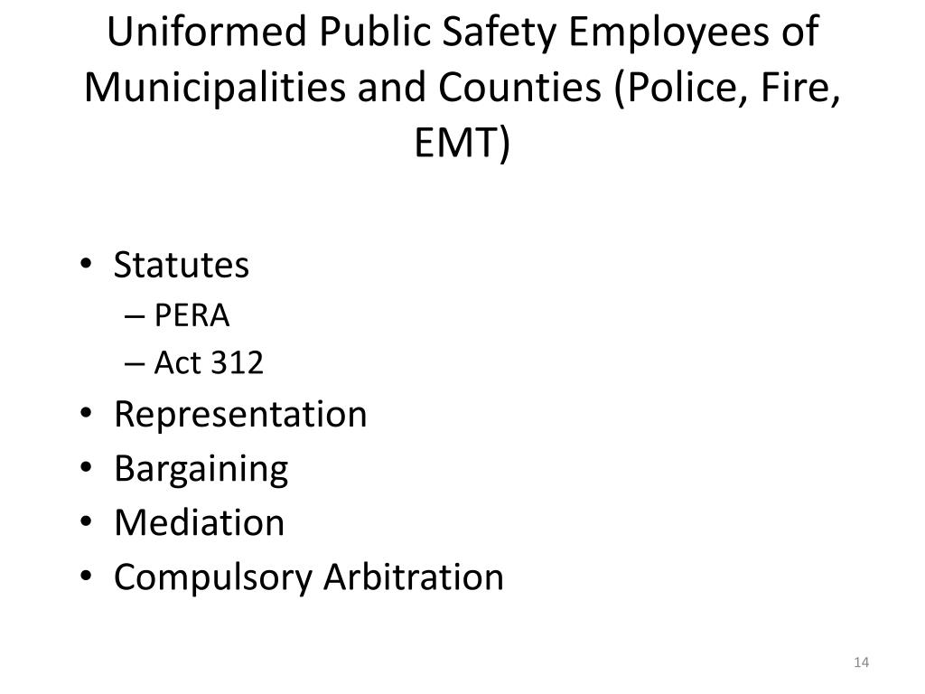 Uniformed Public Safety Employees of Municipalities and Counties (Police, Fire, EMT)