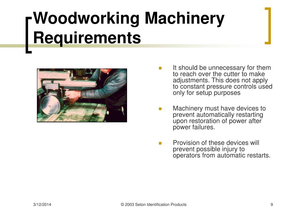Woodworking Machinery Requirements