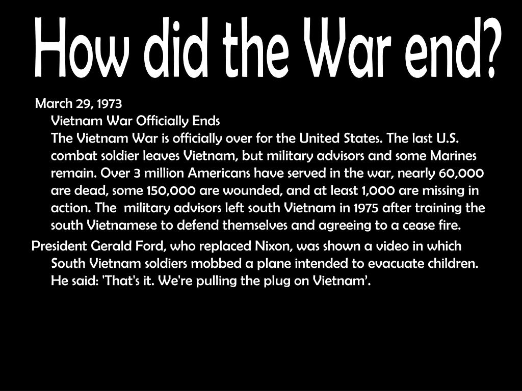 How did the War end?