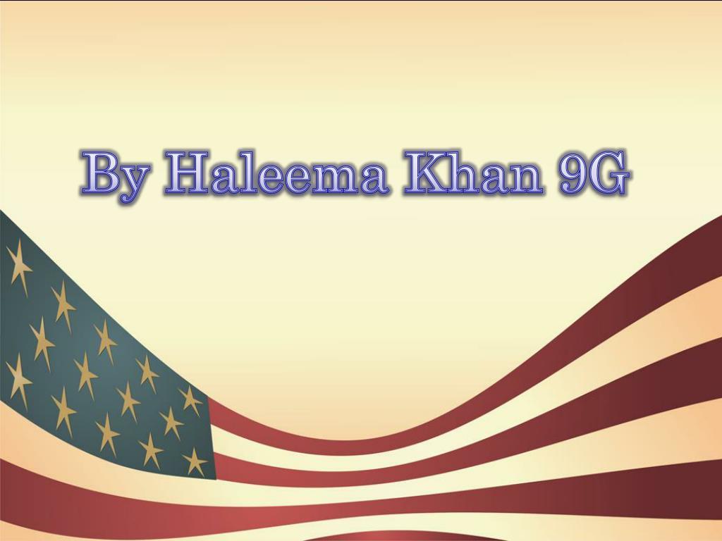 By Haleema Khan 9G