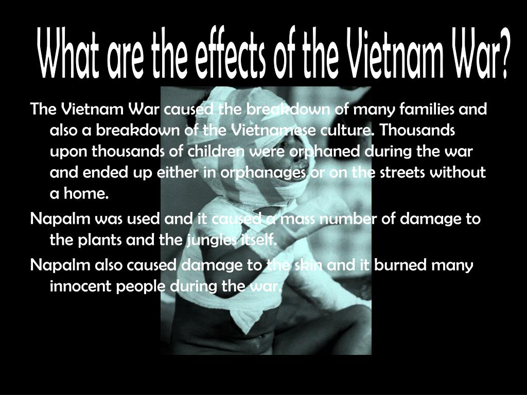 What are the effects of the Vietnam War?