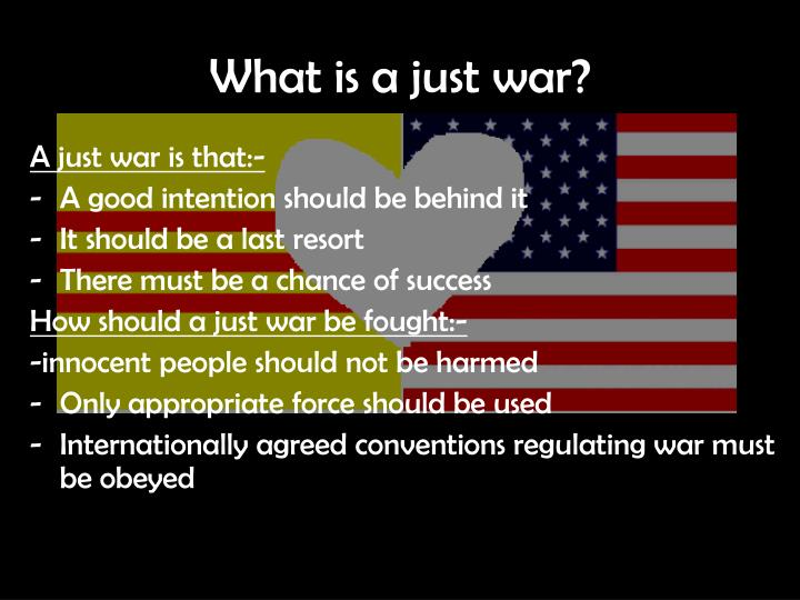 What is a just war