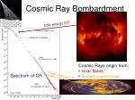 cosmic ray bombardment