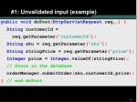 1 unvalidated input example