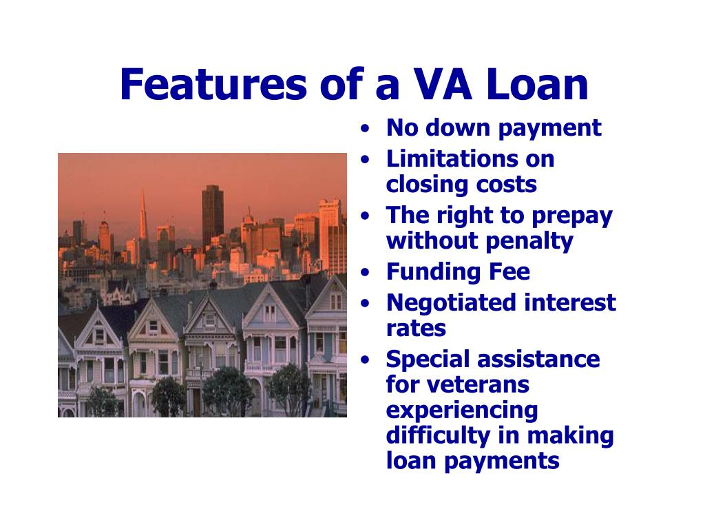 Features of a VA Loan