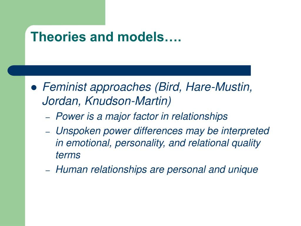 Theories and models….