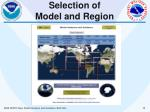 selection of model and region
